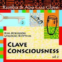 Clave Consciousness v2-RumbaClave-Kim Atkinson Percussionist