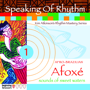 Speaking Of Rhythm v1-Afoxe-Kim Atkinson Drummer