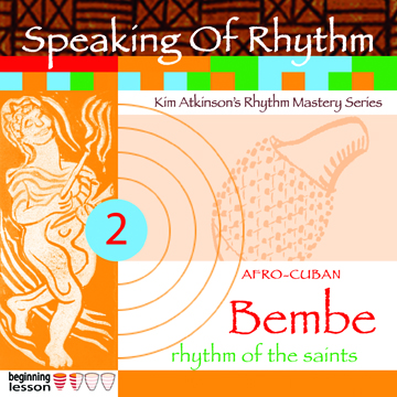 Speaking Of Rhythm v2-Bembe-Kim Atkinson Drummer